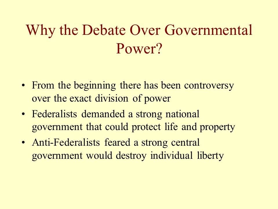 Why the Debate Over Governmental Power