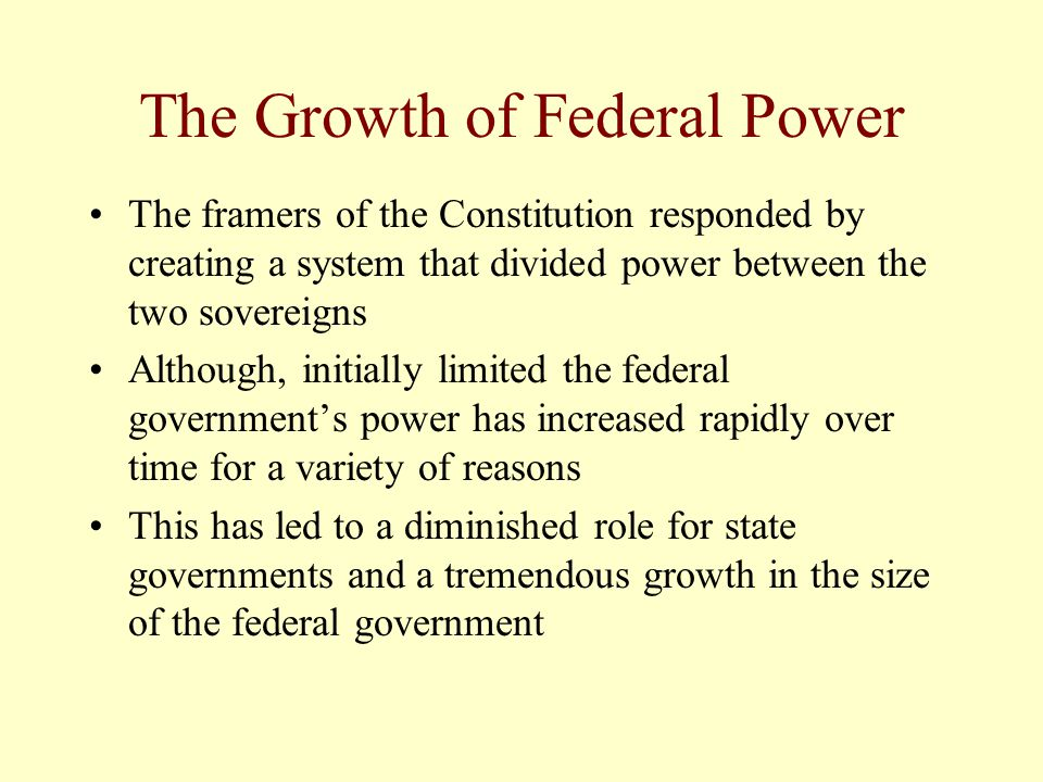 The Growth of Federal Power