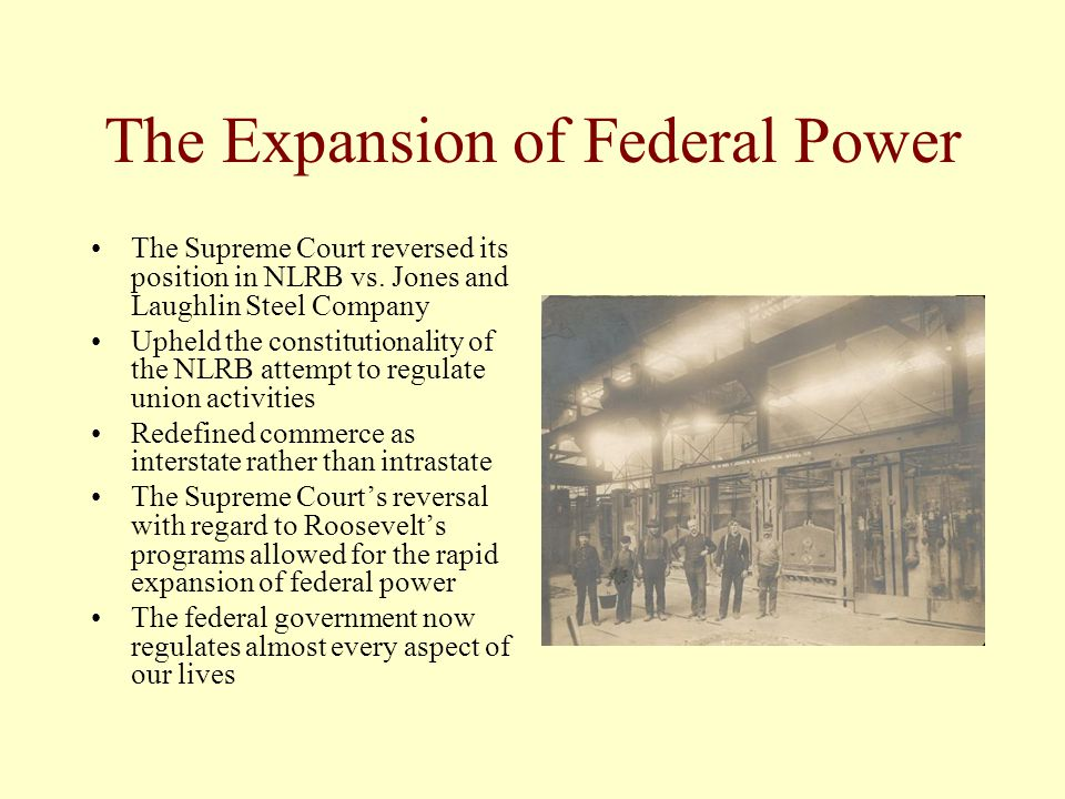 The Expansion of Federal Power