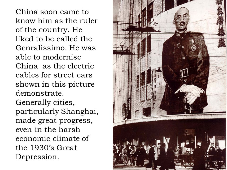 China soon came to know him as the ruler of the country