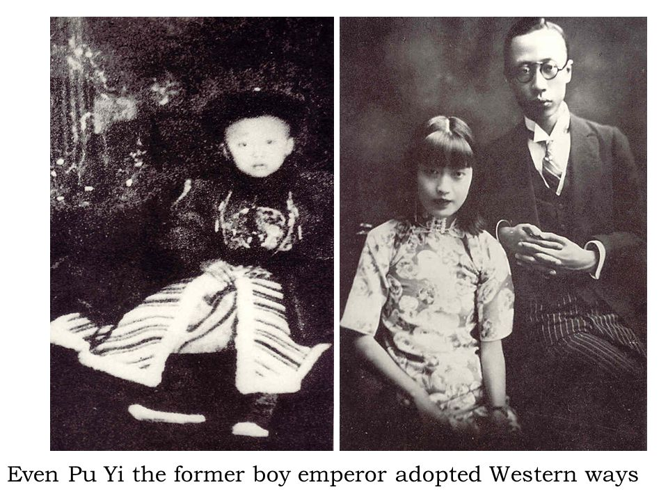 Even Pu Yi the former boy emperor adopted Western ways