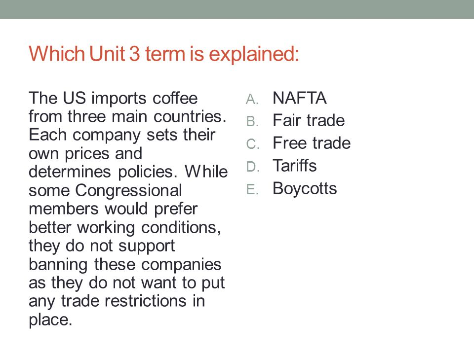 Which Unit 3 term is explained: