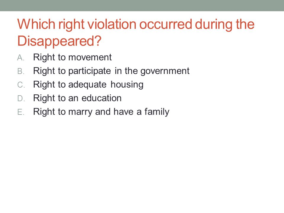 Which right violation occurred during the Disappeared
