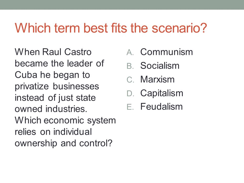 Which term best fits the scenario