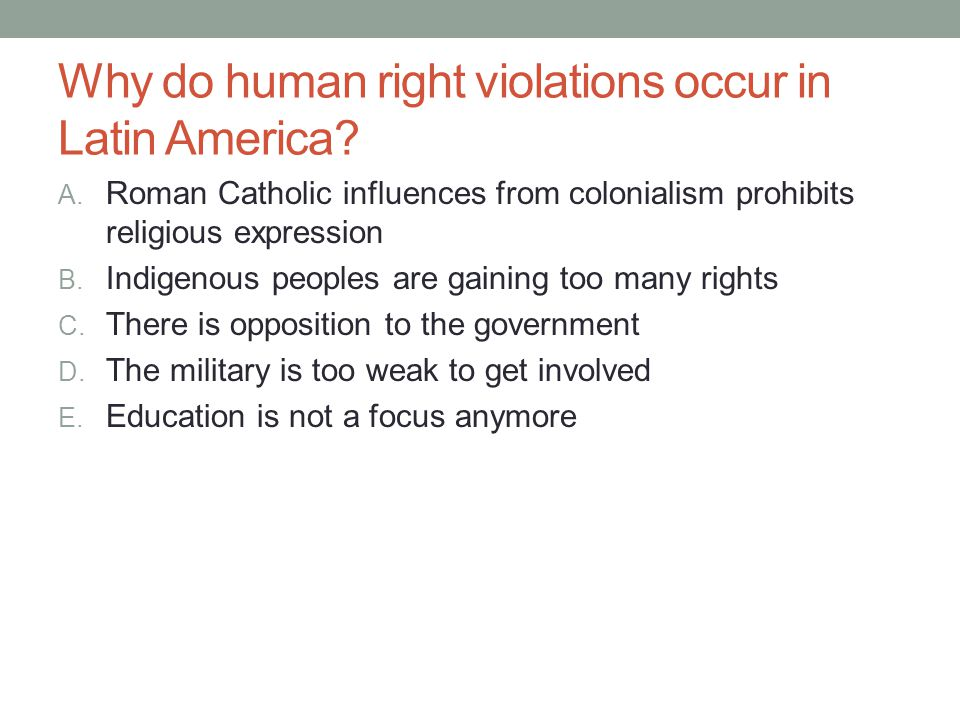 Why do human right violations occur in Latin America