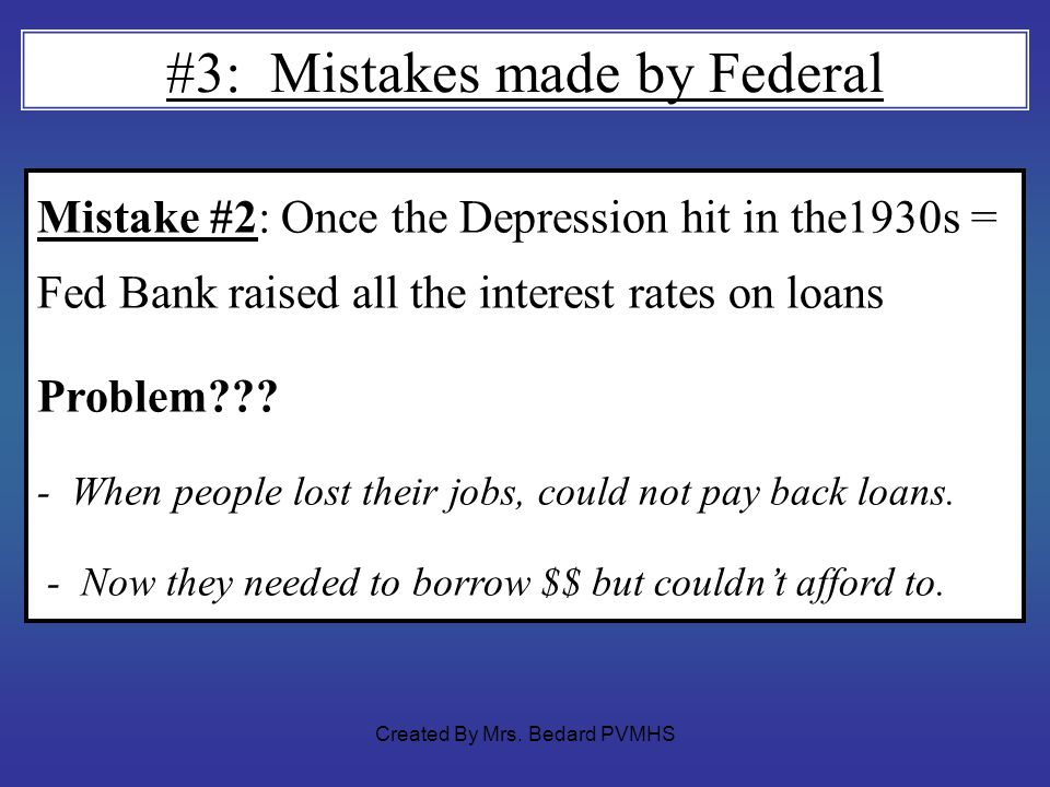 #3: Mistakes made by Federal