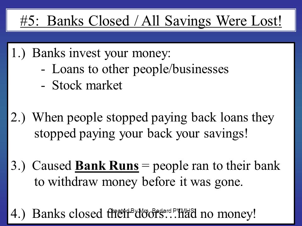 #5: Banks Closed / All Savings Were Lost!