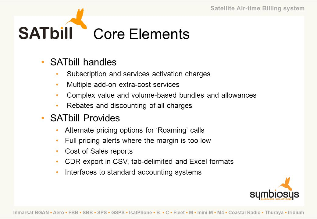 Core Elements SATbill handles SATbill Provides