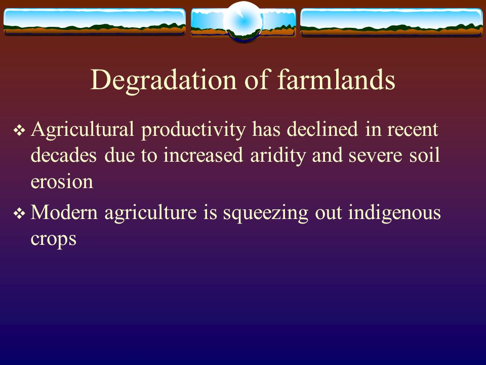Degradation of farmlands