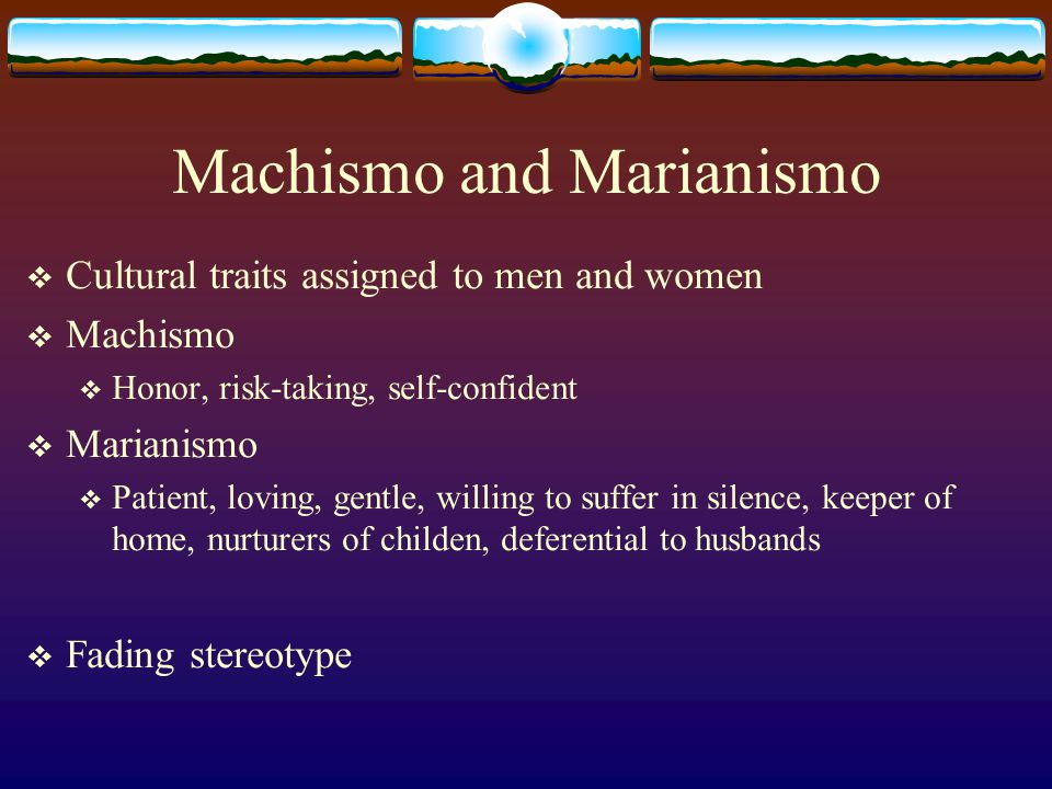 Machismo and Marianismo