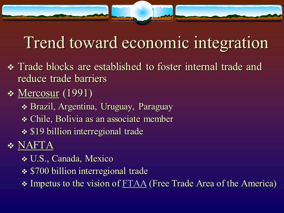 Trend toward economic integration