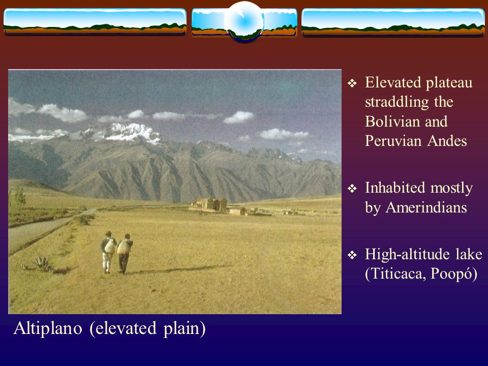 Altiplano (elevated plain)