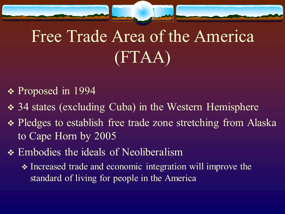 Free Trade Area of the America (FTAA)