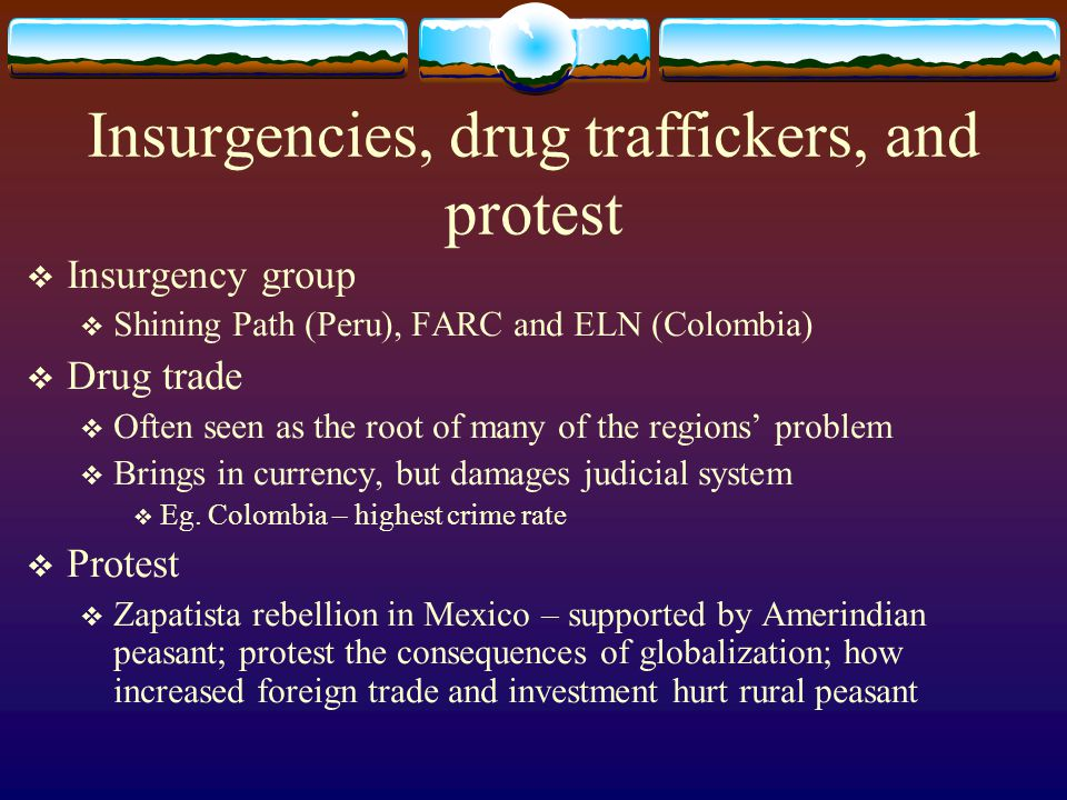Insurgencies, drug traffickers, and protest
