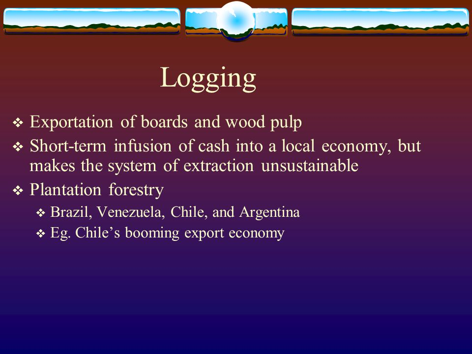 Logging Exportation of boards and wood pulp