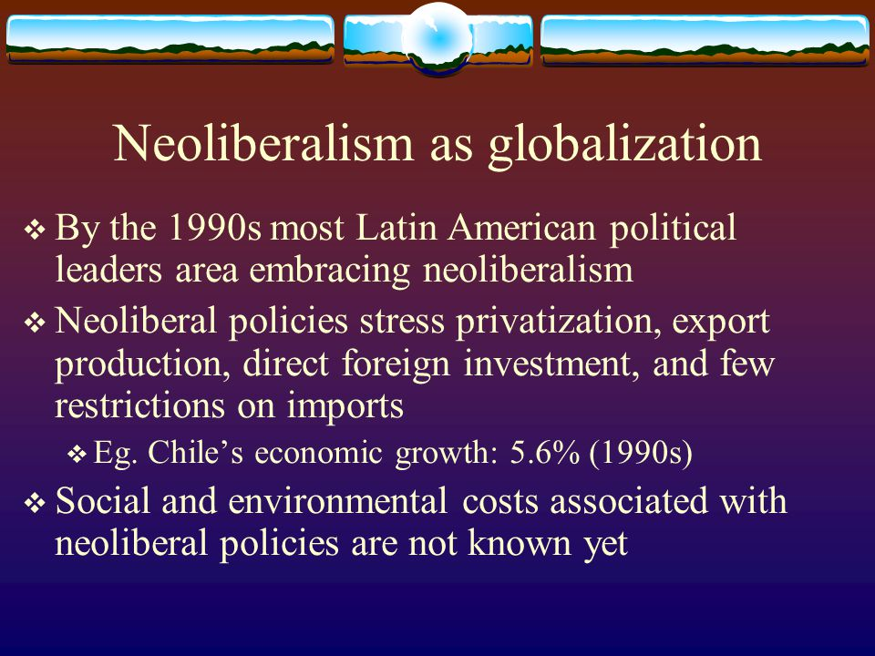 Neoliberalism as globalization
