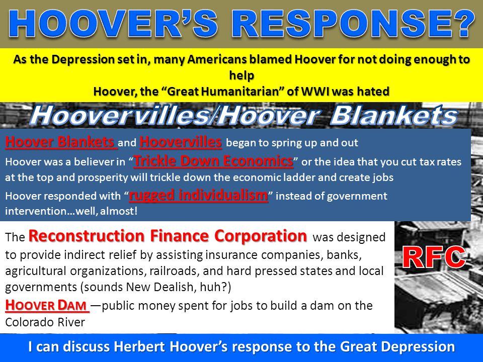 HOOVER'S RESPONSE RFC Hoovervilles/Hoover Blankets