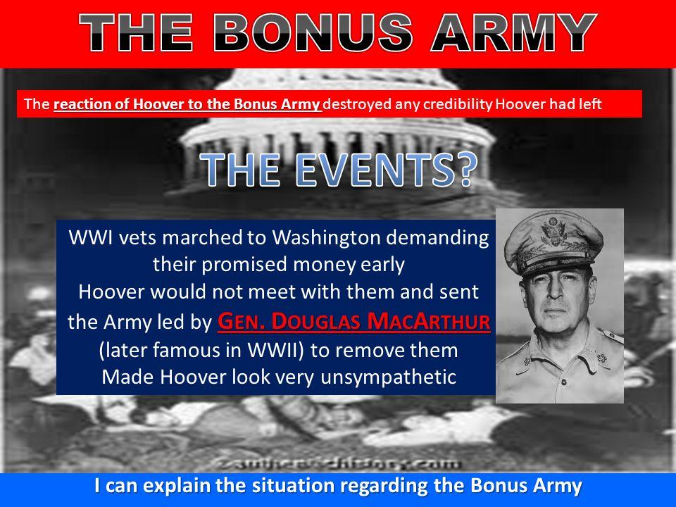 I can explain the situation regarding the Bonus Army
