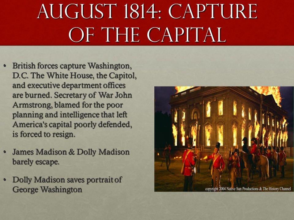 August 1814: capture of the capital