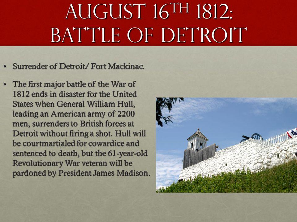 August 16th 1812: battle of Detroit