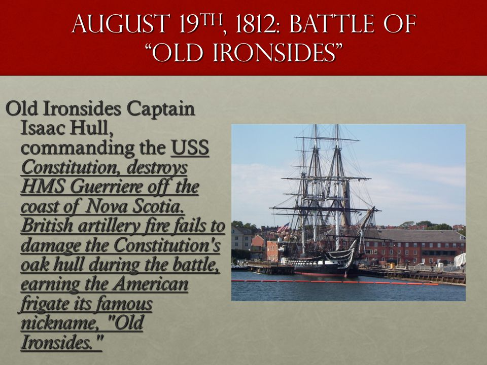 August 19th, 1812: battle OF old Ironsides