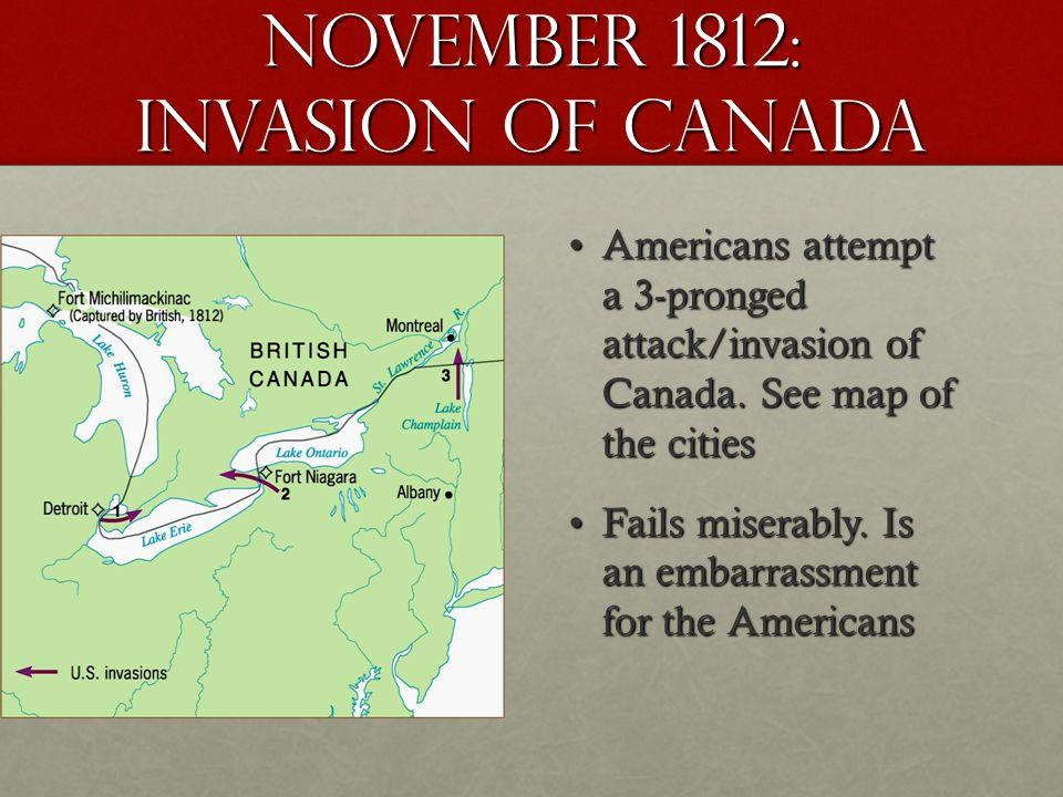 November 1812: invasion of Canada