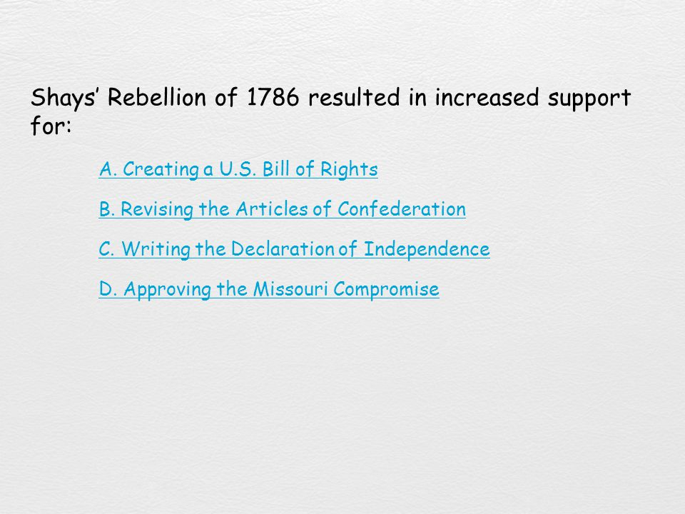 Shays' Rebellion of 1786 resulted in increased support for:
