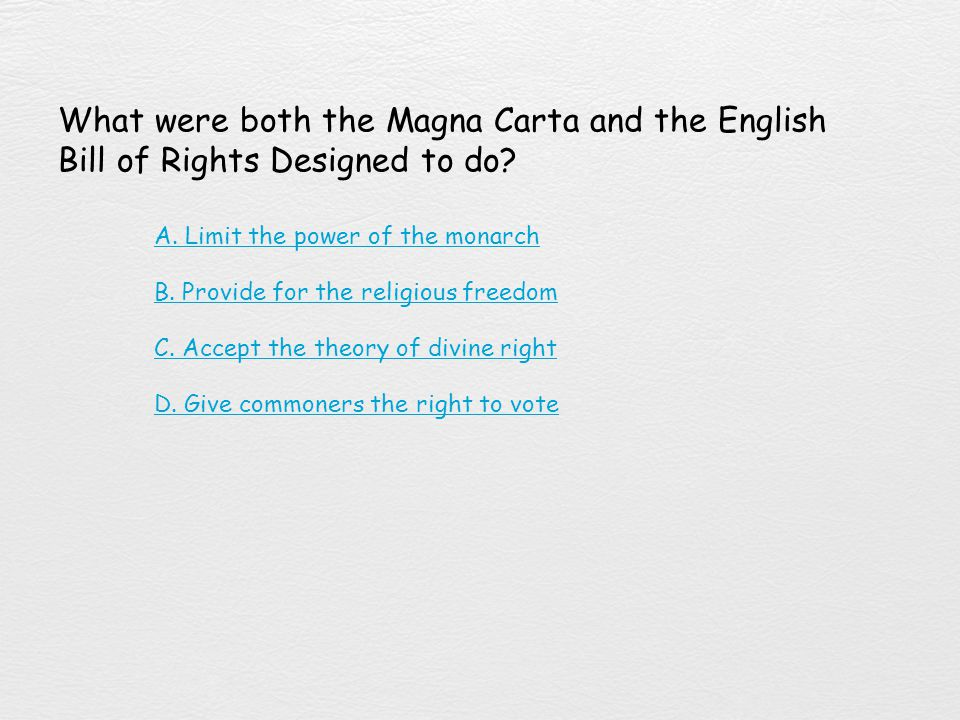 What were both the Magna Carta and the English Bill of Rights Designed to do