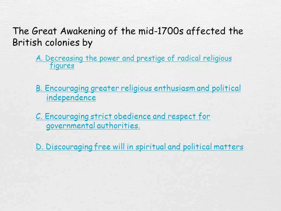 The Great Awakening of the mid-1700s affected the British colonies by