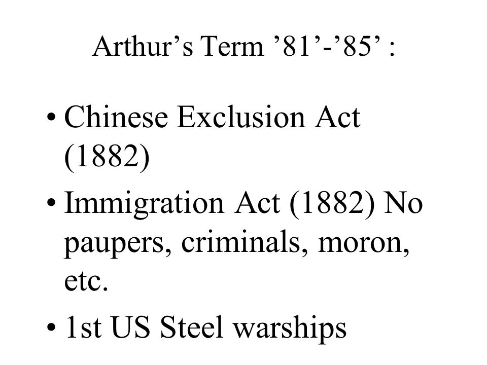 Chinese Exclusion Act (1882)
