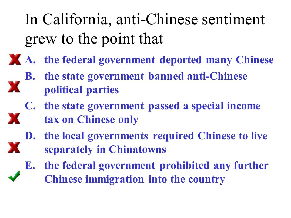 In California, anti-Chinese sentiment grew to the point that