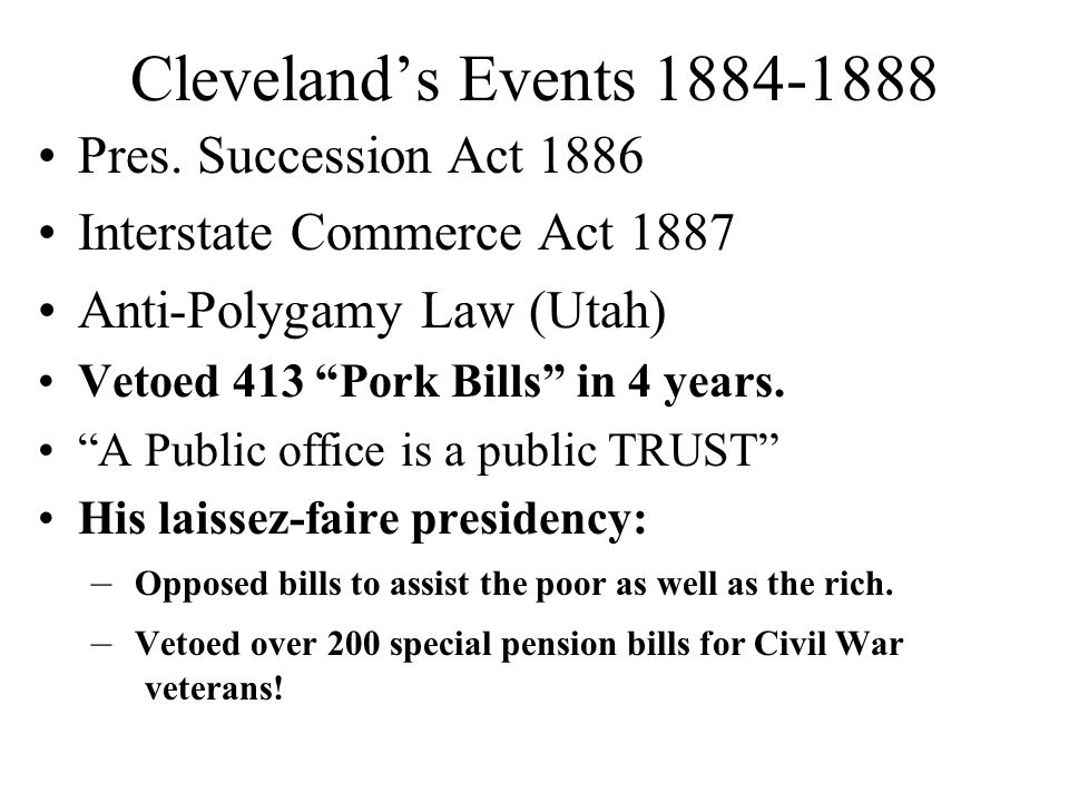 Cleveland's Events 1884-1888 Pres. Succession Act 1886