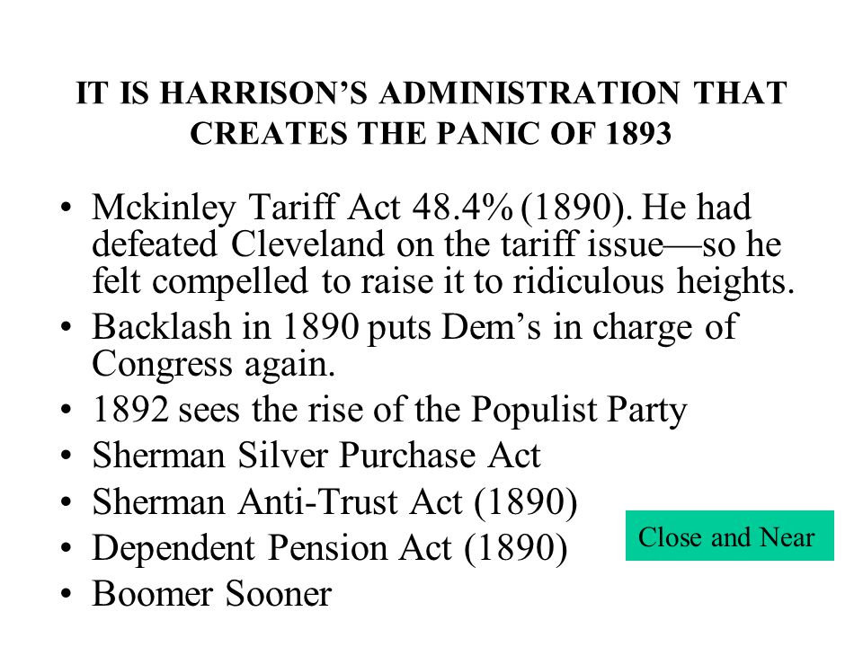 IT IS HARRISON'S ADMINISTRATION THAT CREATES THE PANIC OF 1893