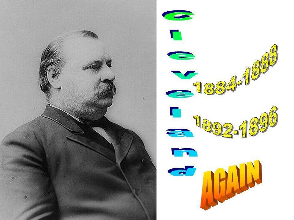 1884-1888 1892-1896 Cleveland AGAIN