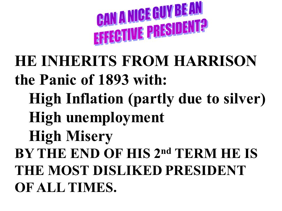 HE INHERITS FROM HARRISON the Panic of 1893 with: