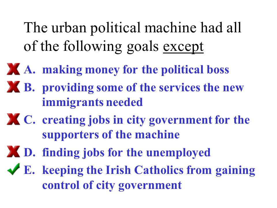 The urban political machine had all of the following goals except