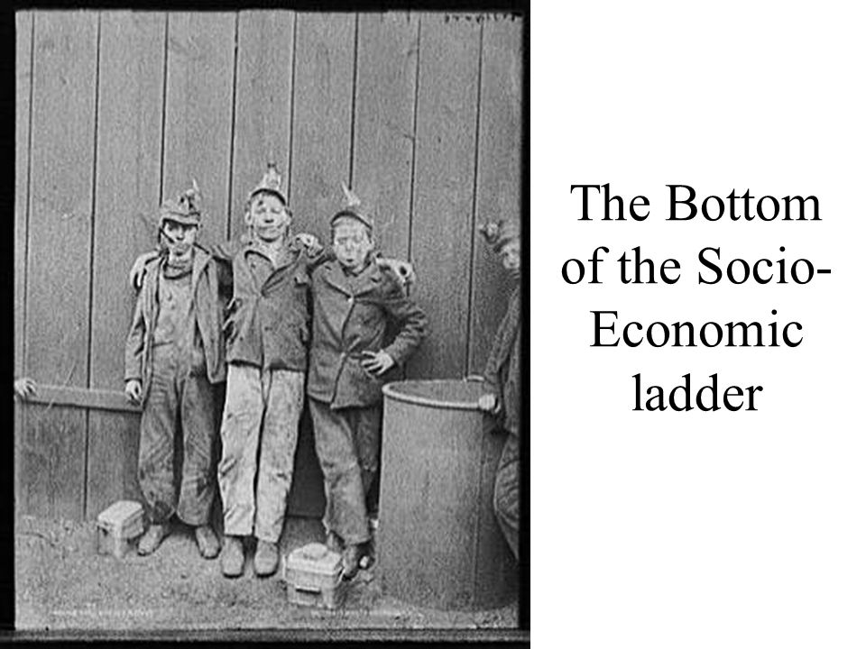 The Bottom of the Socio-Economic ladder