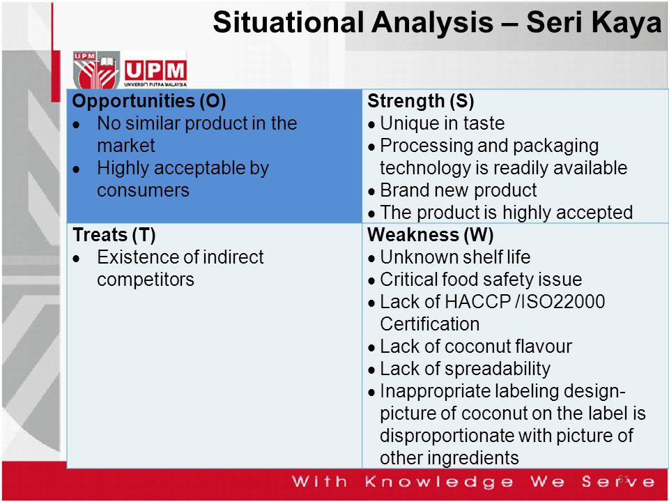 Situational Analysis – Seri Kaya