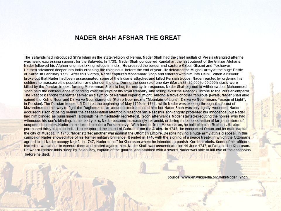 NADER SHAH AFSHAR THE GREAT