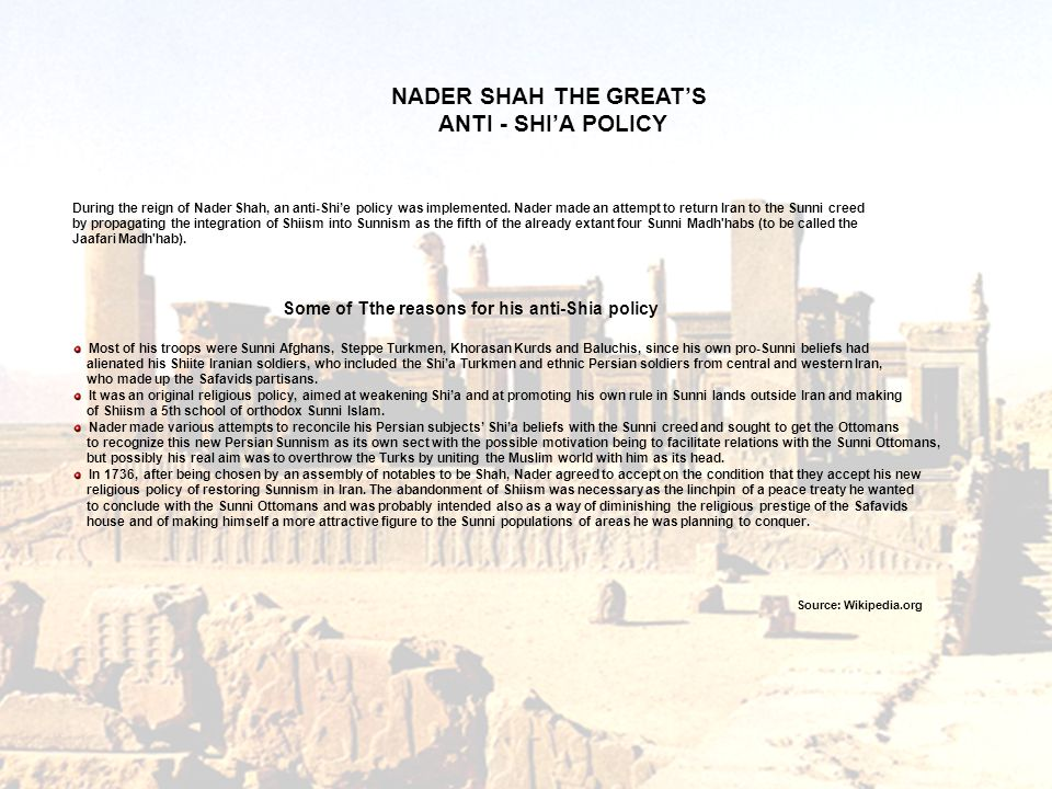NADER SHAH THE GREAT'S ANTI - SHI'A POLICY