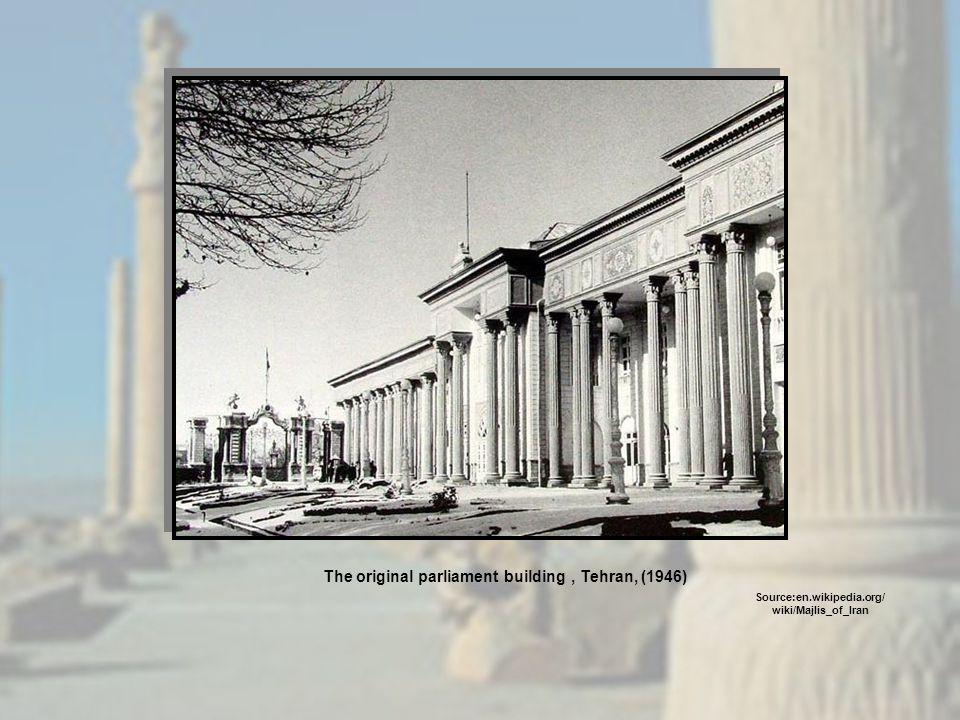 The original parliament building , Tehran, (1946)