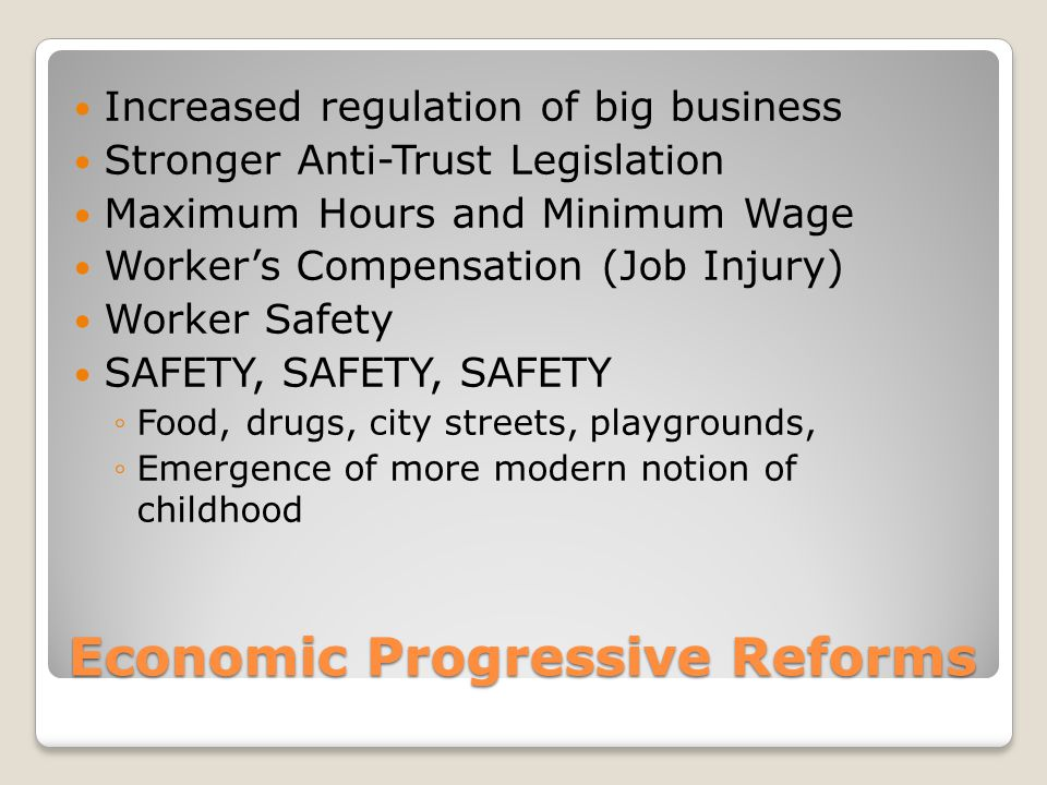 Economic Progressive Reforms