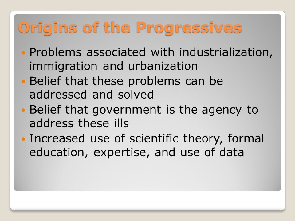 Origins of the Progressives