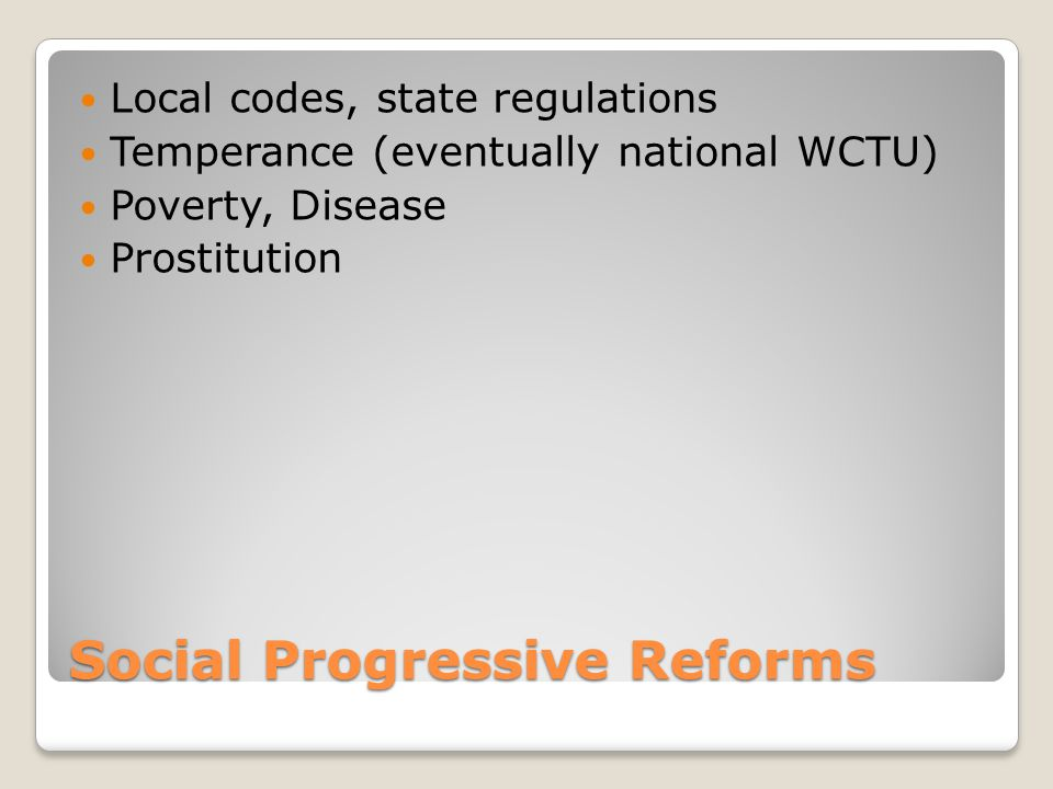 Social Progressive Reforms