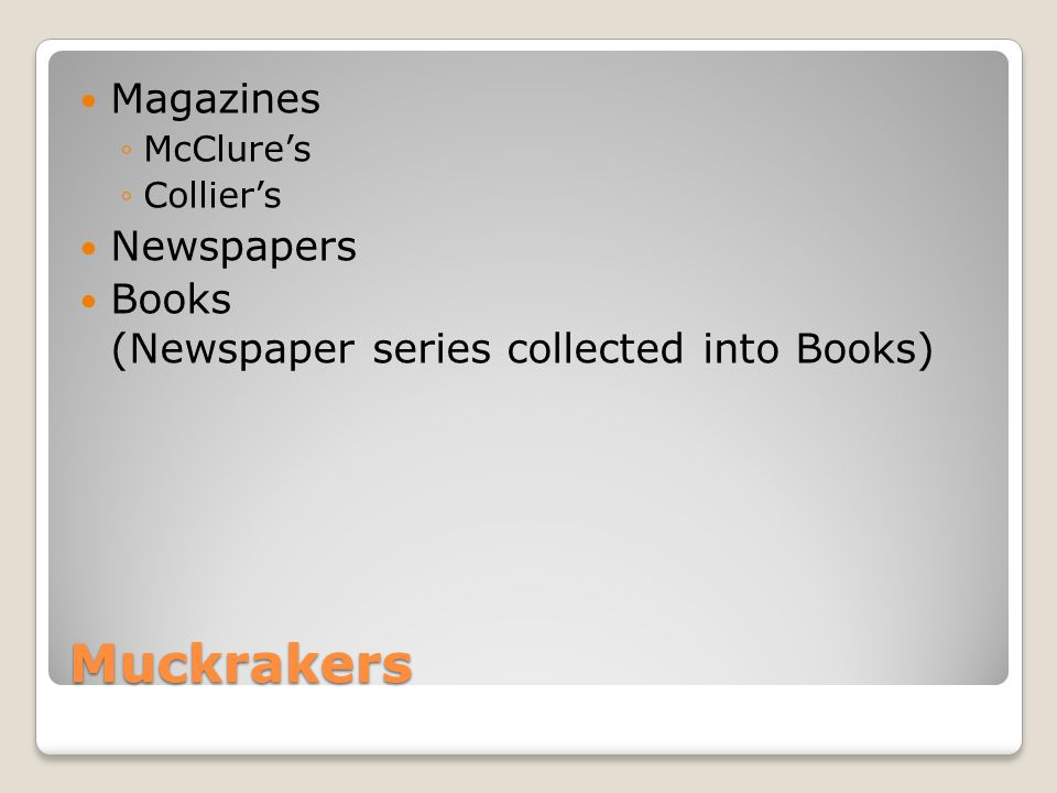 Muckrakers Magazines Newspapers