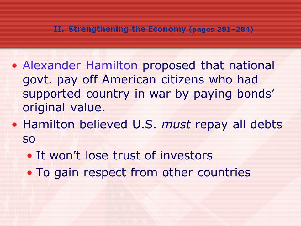 Hamilton believed U.S. must repay all debts so