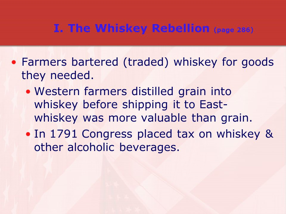 I. The Whiskey Rebellion (page 286)