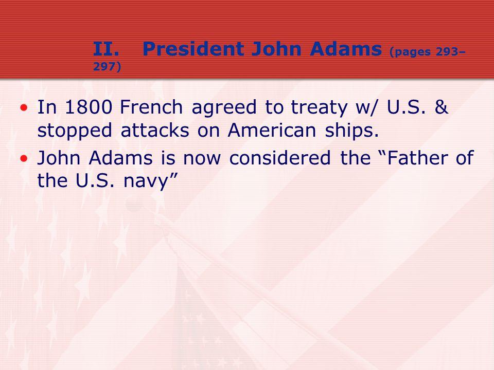 II. President John Adams (pages 293–297)