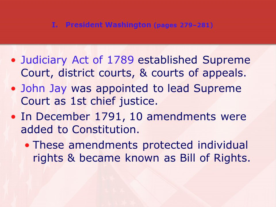 John Jay was appointed to lead Supreme Court as 1st chief justice.