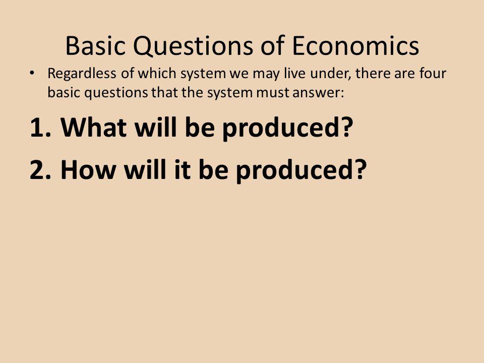 Basic Questions of Economics